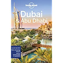 Lonely Planet Dubai & Abu Dhabi 9th Ed.: 9th Edition