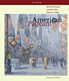 The American Pageant : A History of the American People, Kennedy, David M. and Cohen, Lizabeth, 0547166621