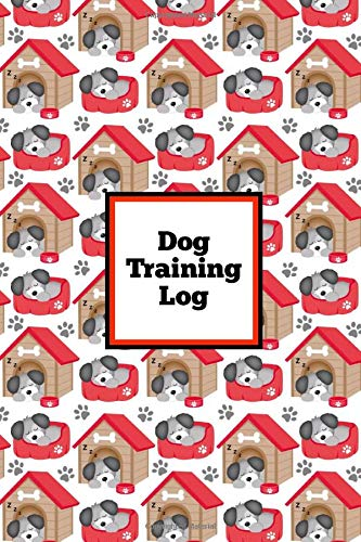 Dog Training Log: Pet Owner Record Book Train Your Service Puppy Journal Keep Instructor & Handler Details Logbook…