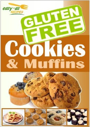 Easy-As Recipes: Gluten Free Cookies & Muffins Cookbook (Easy-As Gluten Free Recipes 3)