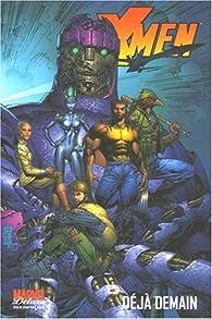 X-Men, Tome 4 : Déjà demain par Grant Morrison