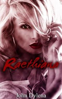 Raethiana by [Dylena, John]