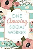 #9: One Amazing Social Worker (6x9 Journal): Green Stripe Pink Flowers, Lightly Lined, 120 Pages, Perfect for Notes, Journaling, Mother's Day and Christmas