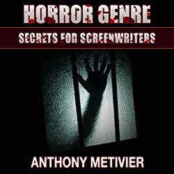 Horror Genre Secrets for Screenwriters