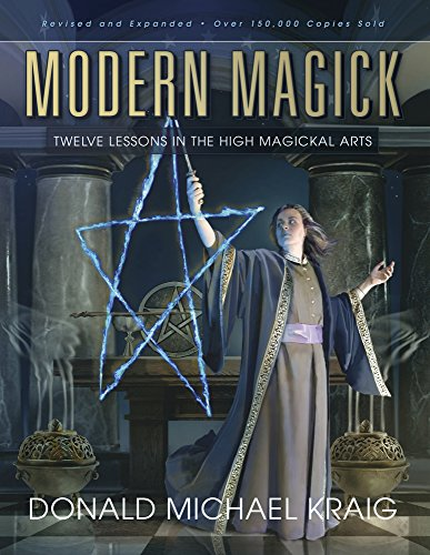 Mission Lodge Arts - Modern Magick: Twelve Lessons in the High Magickal Arts