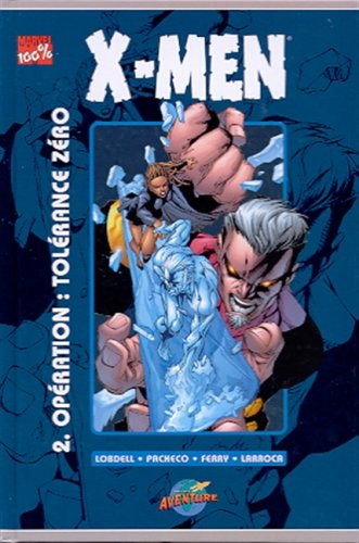X-men 2 -operation: toler.zero PASCHALIS FERRY