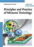 Principles and Practice of Mixtures Toxicology, , 3527319921