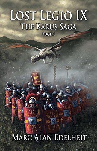 Lost Legio IX: The Karus Saga