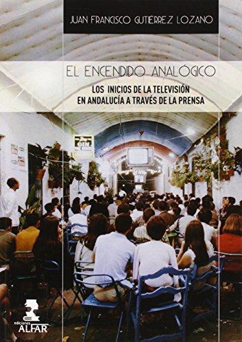 Descargar Libro Encendido Analógico,el Juan Francisco Gutiérrez Lozano