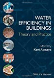 Water Efficiency in Buildings, , 1118456572