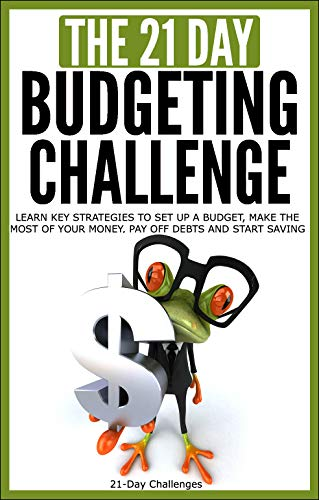 amazon com budgeting the 21 day budgeting challenge learn key