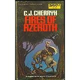 Fires of Azeroth (Morgaine Saga, Book 3)