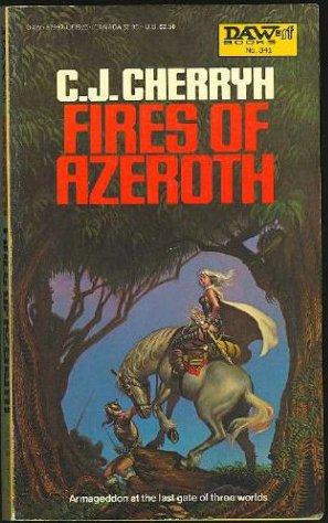 Fires of Azeroth (Morgaine Saga, Book 3), Cherryh, C. J.