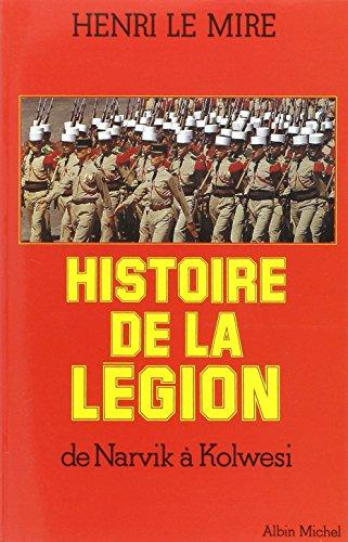 Histoire de La Legion (French Edition) -