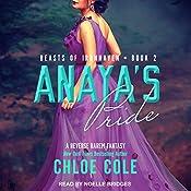 Anaya's Pride: Beasts of Ironhaven, Book 2 | Chloe Cole