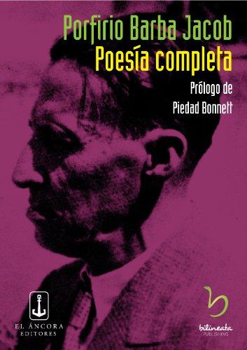 Poesía completa (Poesía colombiana nº 3) (Spanish Edition) (La Piedad)