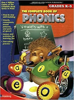 Book The Complete Book of Phonics by School Specialty Publishing (2002-06-15)