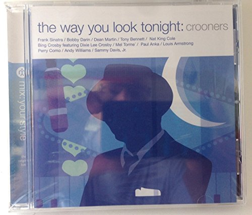 Tony Bennett Frank Sinatra (The Way You Look Tonight: A Crooner Collection)