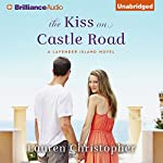 The Kiss on Castle Road: Lavender Island, Book 1 | Lauren Christopher