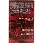Aircraft Carrier: J. Bryan, William F. Halsey: Amazon.com: Books