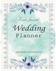 Wedding Planner: My Wedding Event Journal Organizer & Checklist Budget Savvy Marriage Calendar Book