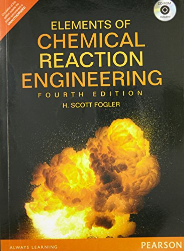 Elements of Chemical Reaction Engineerin (Elements Of Chemical Reaction Engineering 4th Edition)