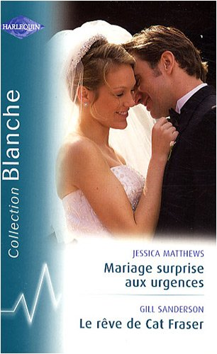 Mariage surprise aux urgences