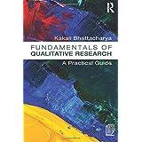 Fundamentals of Qualitative Research: A Practical Guide