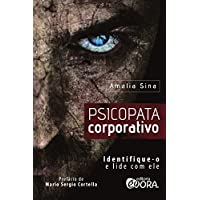 Psicopata corporativo: Identique-o e lide com ele