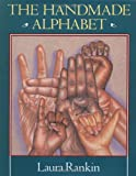 The Handmade Alphabet, Laura Rankin, 0803709749