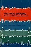 The Final Epidemic, Ruth and Susan Cullen Adams, 0941682005