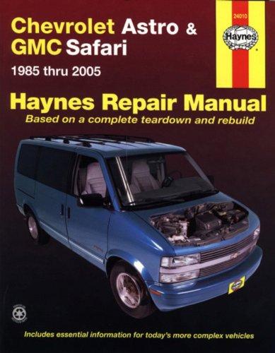 Chevrolet Astro & GMC Safari: 1985 thru 2005 (Haynes Repair Manual)