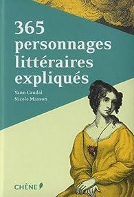 365 personnages littéraires expliqués par Nicole Masson