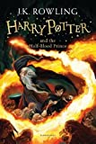 Harry Potter and the Half-Blood Prince 6 (Harry Potter 6, Band 6)