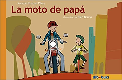 La moto de papá (Spanish Edition): Ricardo Esteban: 9788460965220: Amazon.com: Books