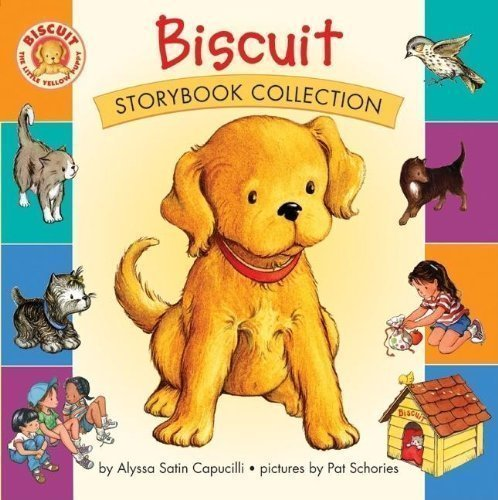 Biscuit Storybook Collection 1st (first) Edition by Capucilli, Alyssa Satin [2004]