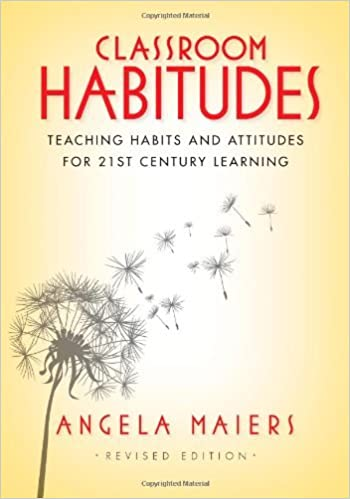 Teaching Habits and Attitudes for 21st Century Learning Classroom Habitudes