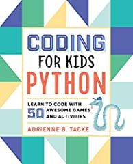 Learning Python just got fun for kids!              Learning to code is just like playing a new sport or practicing an instrument―just get started! From the basic building blocks of programming to creating your very own games,...
