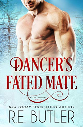 Dancer's Fated Mate (Arctic Shifters Book 6) ()