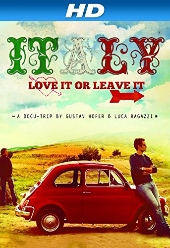 Italy: Love it or Leave it (English ()