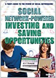Social Network-Powered Investing and Saving Opportunities, Don Rauf, 147771684X