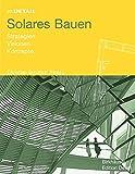 Solares Bauen (Im Detail (deutsch)) (German Edition)