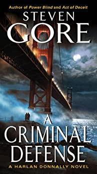 A Criminal Defense: A Harlan Donnally Novel (Harlan Donnally Novels) by [Gore, Steven]