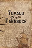 Tuvalu Reise Tagebuch: 6x9 Reise Journal I Notizbuch mit Checklisten zum Ausfüllen I Perfektes Geschenk für den Trip nach Tuvalu für jeden Reisenden (German Edition)
