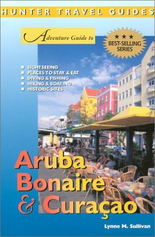 Aruba Guide Curacao Bonaire to Adventure