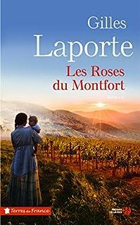 Les roses du Montfort, Laporte, Gilles