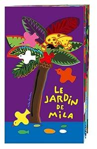 Le jardin de Mila par Mila Boutan