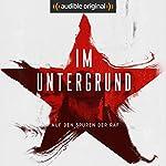 Im Untergrund (Original Podcast) | Patrizia Schlosser