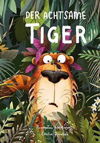 Buchcover Der achtsame Tiger