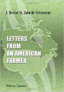 letters from an american farmer letters from an american farmer michel guillaume 23326